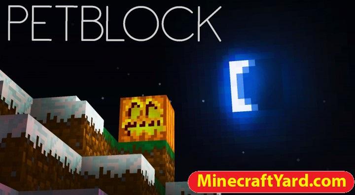 Petblock Mod 1.11.2/1.10.2