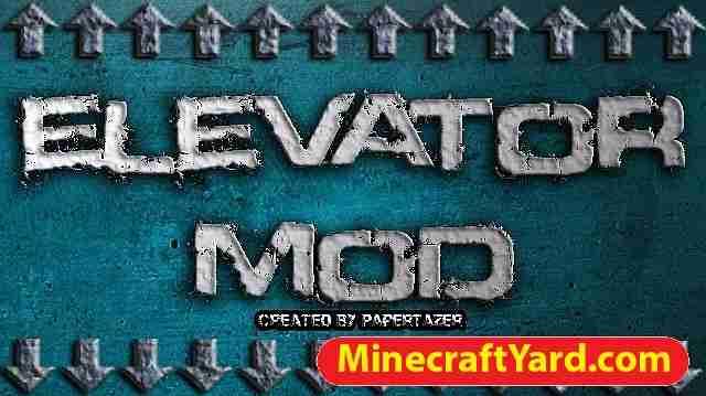 Elevator Mod 1.10.2/1.9.4