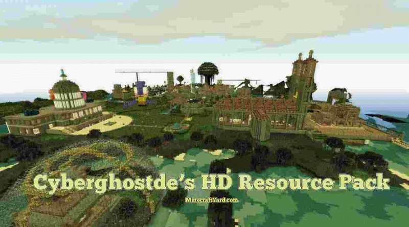 Cyberghostdes HD Resource Pack 1.10.1/1.9.4/1.8.9