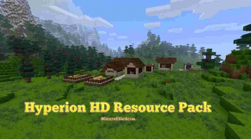 Hyperion Hd Resource Pack 1.13.1/1.13/1.12.2/1.11.2