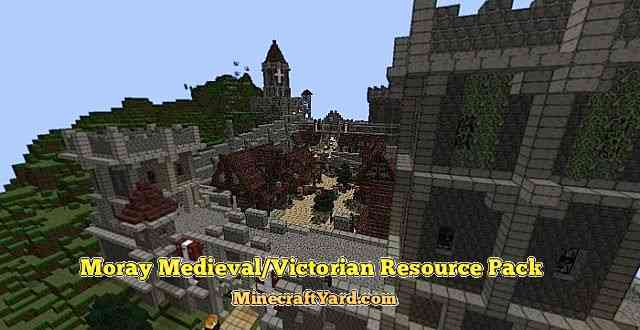 Moray Medieval/Victorian Resource Pack 1.10.1/1.9.4/1.8.9