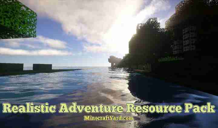 Realistic Adventure Resource Pack 1.11.1/1.11/1.10.2