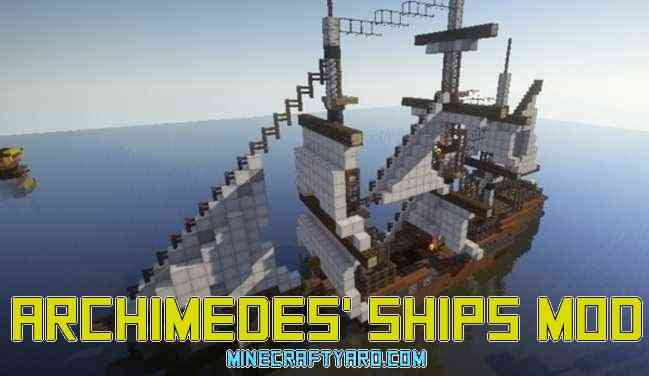 Archimedes' Ships Mod 1.12/1.11.2