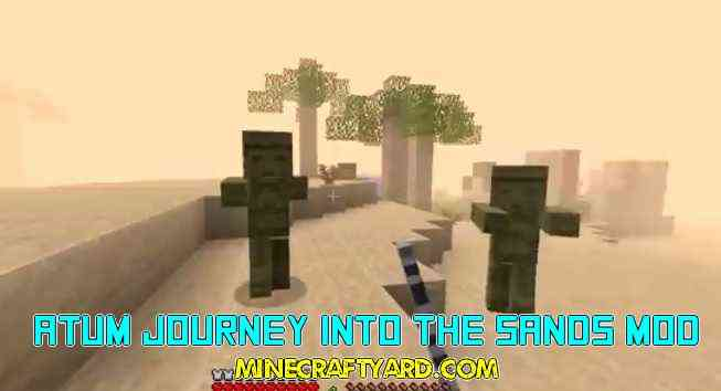 Atum Journey Into the Sands Mod 1.11.2/1.10.2