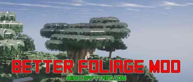 Better Foliage Mod 1.13.1/1.13/1.12.2