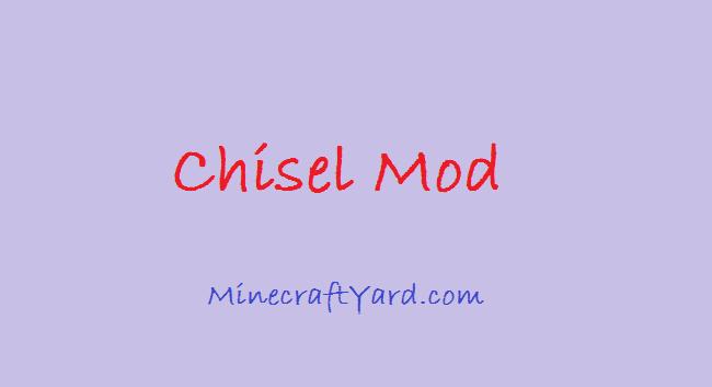 Chisel Mod 1.11.2/1.10.2/1.9.4