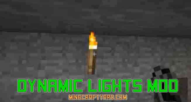 Dynamic Lights Mod 1.14/1.13.2/1.12.2/1.11.2