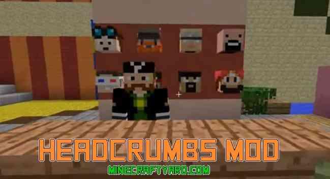 Headcrumbs Mod 1.11.2/1.10.2/1.9.4