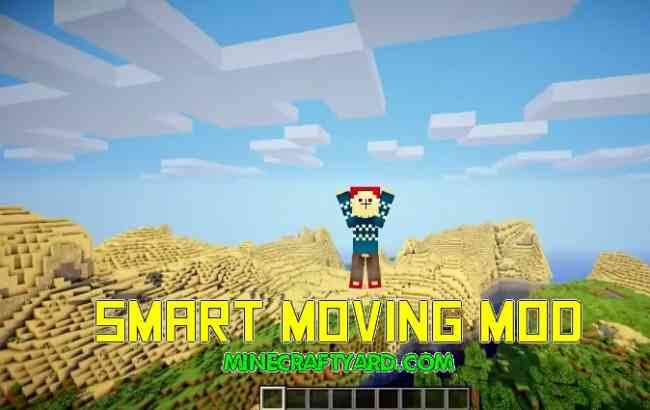 Smart Moving Mod 1.14/1.13.2/1.12.2/1.11.2