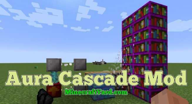 Aura Cascade Mod 1.11.2/1.10.2/1.9.4