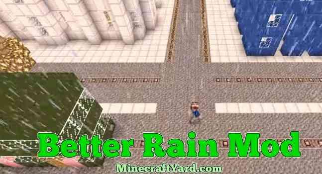 Better Rain Mod 1.13.1/1.13/1.12.2