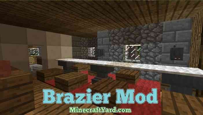 Brazier Mod 1.13.1/1.13/1.12.2