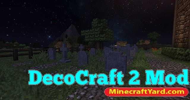 Decocraft 2 Mod 1.13.1/1.13/1.12.2/1.11.2