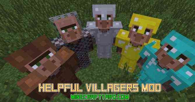 Helpful Villagers Mod 1.14/1.13.2/1.12.2/1.11.2