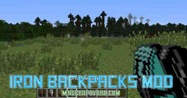 Iron BackPacks Mod 1.13.1/1.13/1.12.2/1.11.2