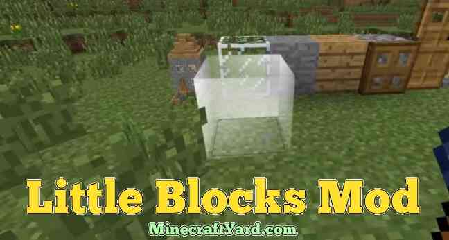 Little Blocks Mod 1.13.1/1.13/1.12.2/1.11.2