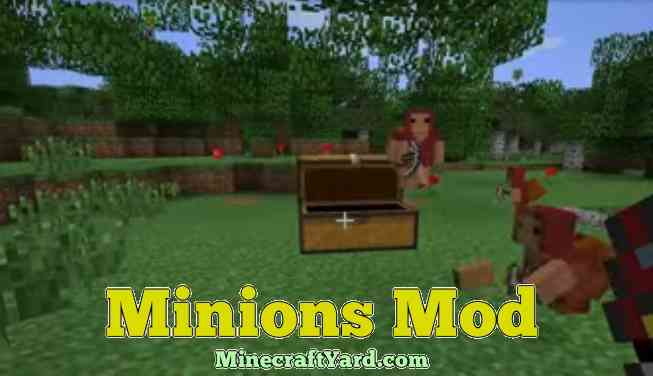 Minions Mod 1.12.2/1.12.1/1.11.2