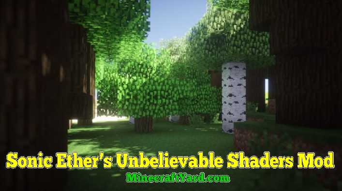 Sonic Ether's Unbelievable Shaders 1.11/1.10.2/1.9.4