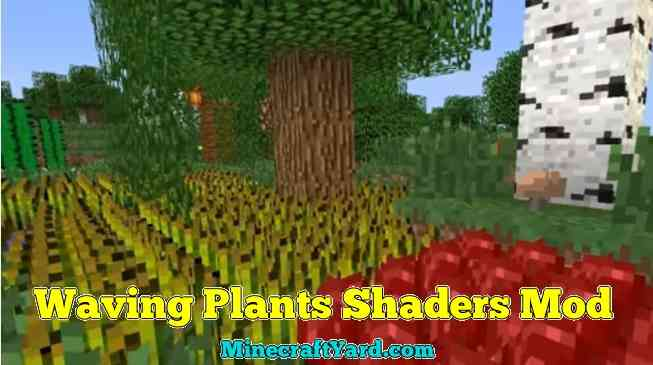 Waving Plants Shaders Mod 1.11.2/1.10.2
