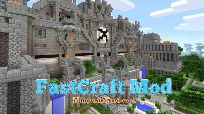 FastCraft Mod 1.11.2/1.10.2