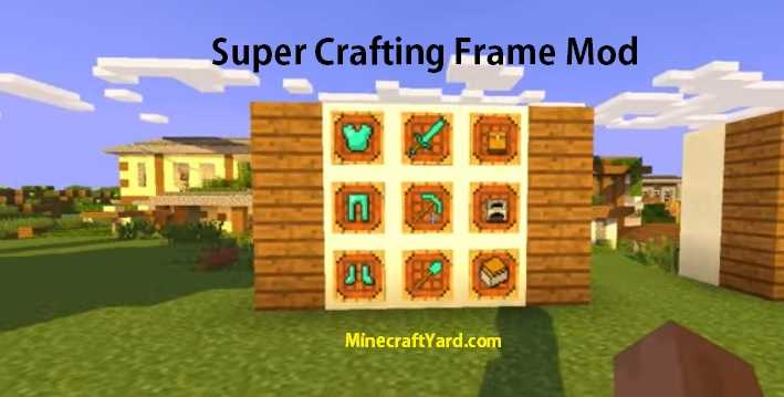 Super Crafting Frame 1.13.1/1.13/1.12.2/1.11.2
