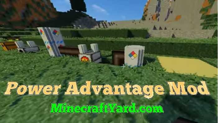 Power Advantage Mod 1.11.2/1.10.2/1.9.4
