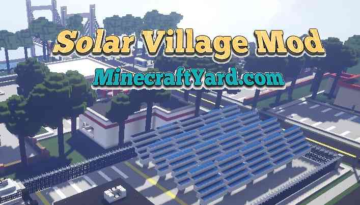 Solar Village Mod 1.11.2/1.11/1.10.2