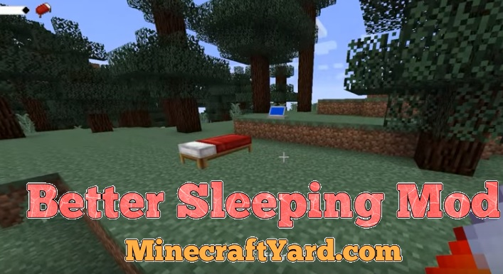 Better Sleeping Mod 1.11.2/1.10.2/1.9.4/1.9