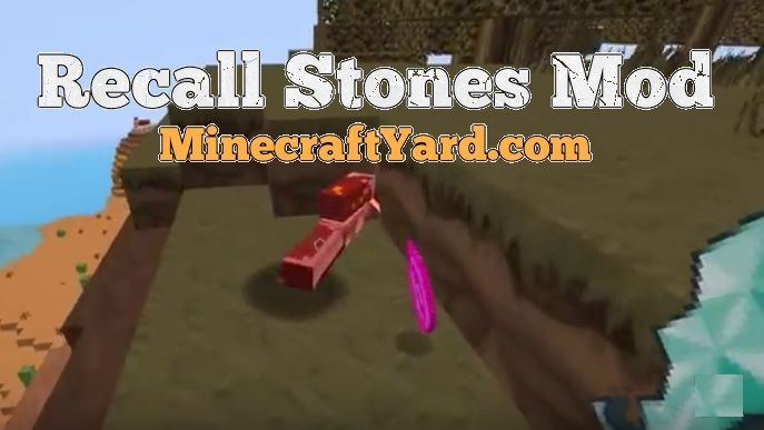 Recall Stones Mod 1.10.2/1.9.4/1.9