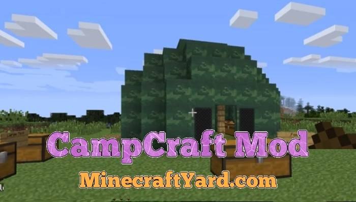 CampCraft Mod 1.13.1/1.13/1.12.2/1.11.2