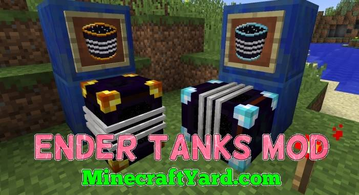 Ender Tanks Mod 1.11.2/1.11/1.10.2