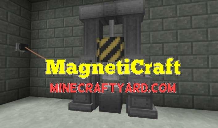 MagnetiCraft Mod 1.13.1/1.13/1.12.2/1.11.2