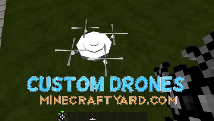 Custom Drones Mod 1.13.1/1.13/1.12.2/1.11.2