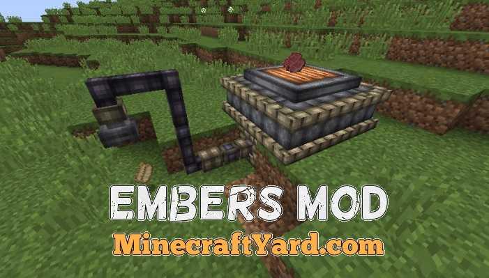 Embers Mod 1.11.2/1.11/1.10.2