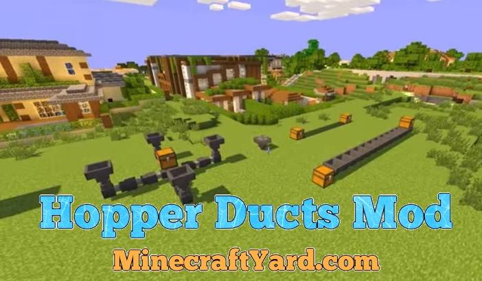 Hopper Ducts Mod 1.12.2/1.12.1/1.11.2