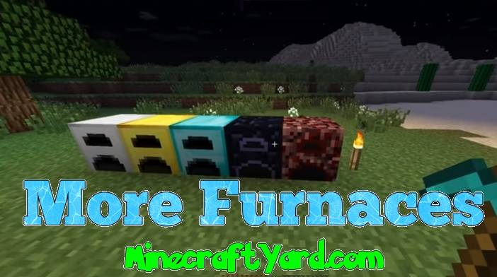 More Furnaces Mod 1.12.2/1.12.1/1.11.2/1.10.2