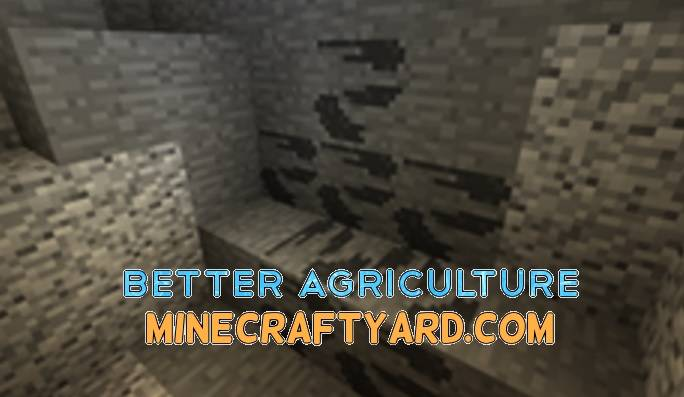 Better Agriculture Mod 1.13.1/1.13/1.12.2/1.11.2