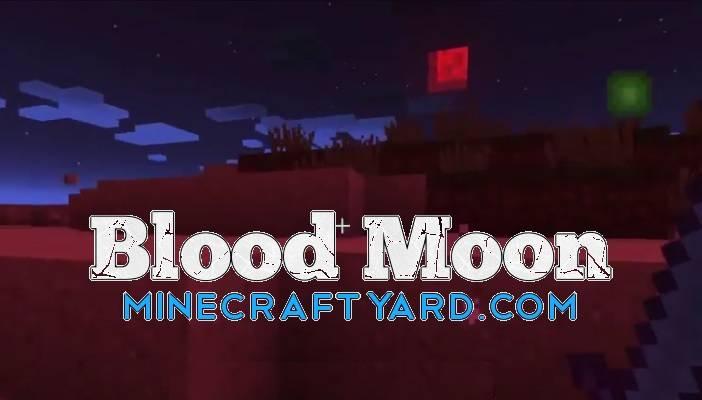 BloodMoon Mod 1.13.1/1.13/1.12.2/1.11.2