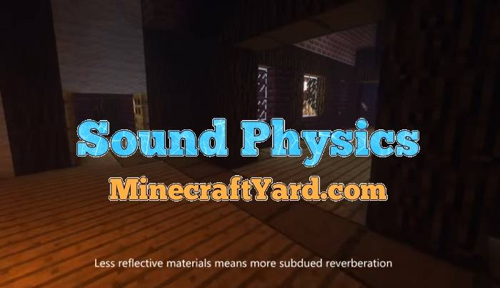 Sound Physics Mod 1.12.2/1.12.1/1.11.2