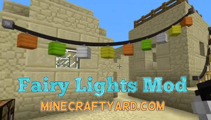 Fairy Lights Mod 1.12.2/1.12.1/1.11.2