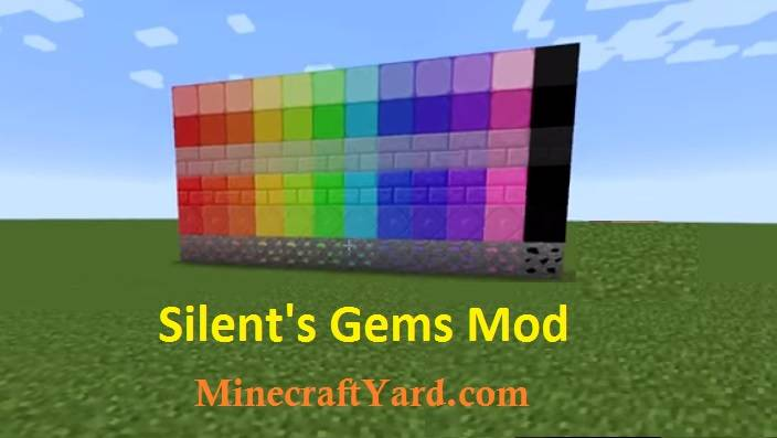 Silent's Gems Mod 1.12.1/1.11.2