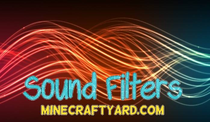 Sound Filters Mod 1.11.2/1.10.2