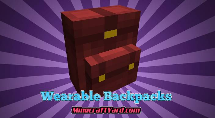 Wearable Backpacks Mod 1.13.1/1.13/1.12.2/1.11.2
