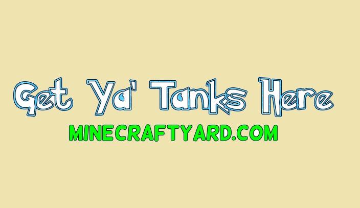 Get Ya' Tanks Here 1.12.2/1.12.1/1.11.2