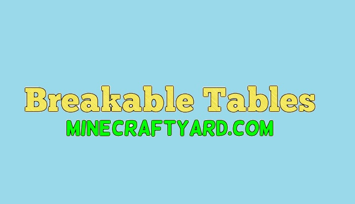 Breakable Tables 1.12.2/1.12.1/1.11.2