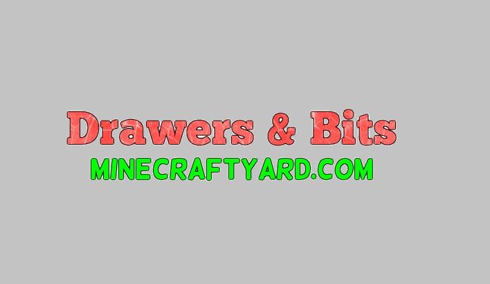Drawers & Bits Mod 1.13.1/1.13/1.12.2/1.11.2