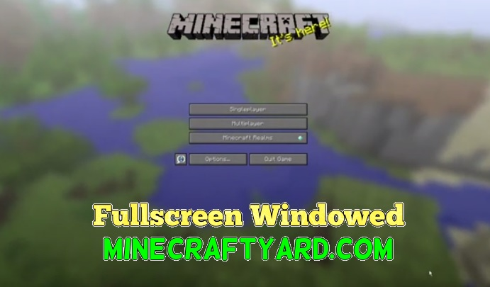 Fullscreen Windowed Borderless 1.12.1/1.11.2