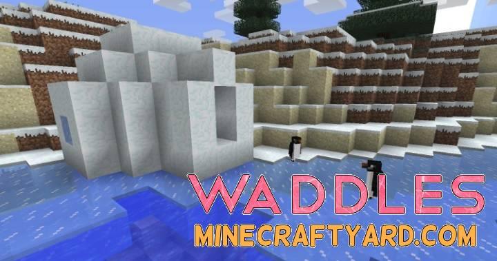Waddles Mod 1.14/1.13.2/1.12.2/1.11.2