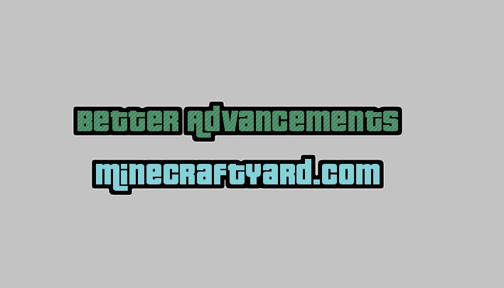 Better Advancements Mod 1.14/1.13.2/1.12.2/1.11.2