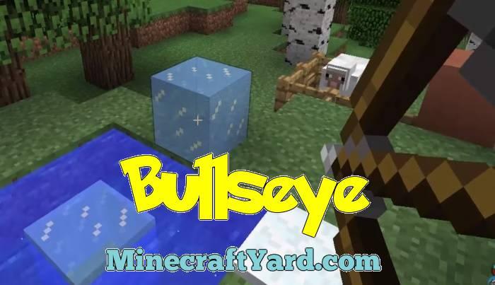 Bullseye Mod 1.13.1/1.12.2